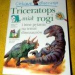 Ciekawe dla czego Triceratops ma róg