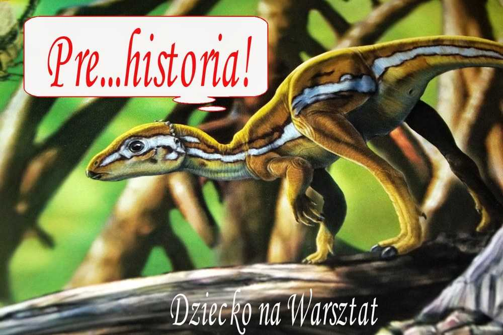 prehistoria dinozaury dziecko na warsztat