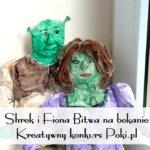 Fiona i Shrek – bitwa na bekanie! – Kreatywny Konkurs Poki