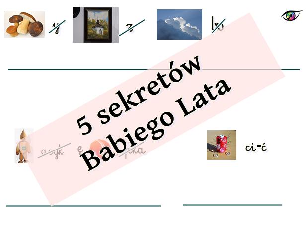 5 sekretów Babiego Lata