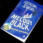 Lustrzany świat i Melody Black – depresja zbiera żniwo