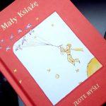 Mały Książę – Złote Myśli