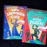 Seria polscy bohaterowie -W.Pilecki i M.Skłodowska-Curie