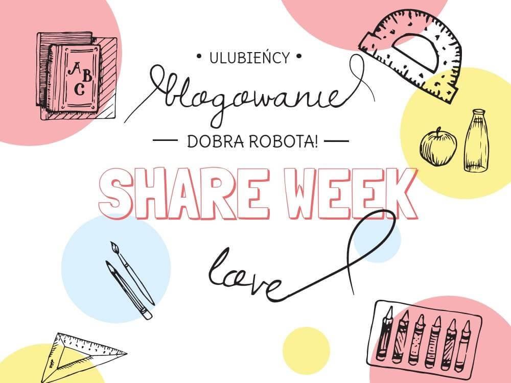 Share week 2018 czyli moi ulubieńcy blogowi